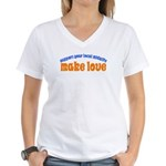 Make Love - Women's V-Neck T-Shirt