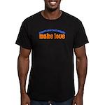 Make Love - Men's Fitted T-Shirt (dark)