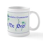 wide inverse phrase me Mugs