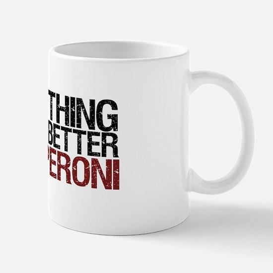 Tastes Better with Pepperoni Mug