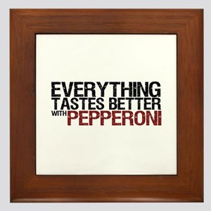 Tastes Better with Pepperoni Framed Tile