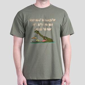 Never insult an alligator.. Black T-Shirt