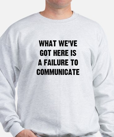 What Communicate Sweatshirt