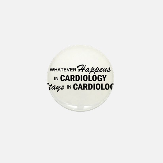 Whatever Happens - Cardiology Mini Button