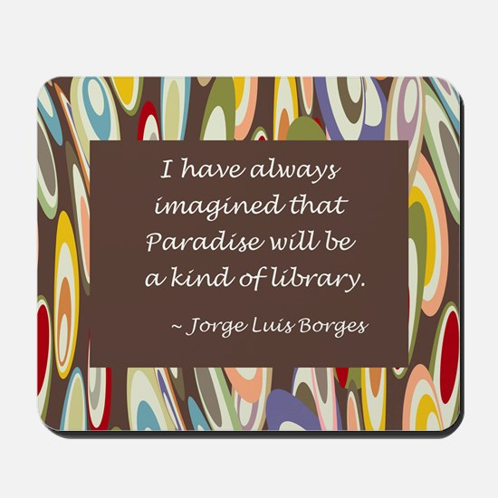 Paradise the Library Mousepad