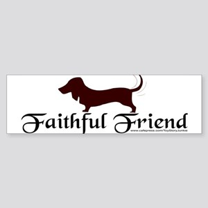 """Faithful Friend"" Doxie Bumper Sticker"