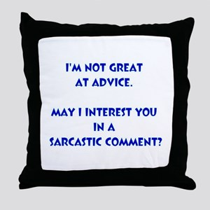 Sarcastic Comment Throw Pillow