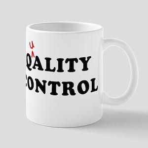 Qality Control Mug