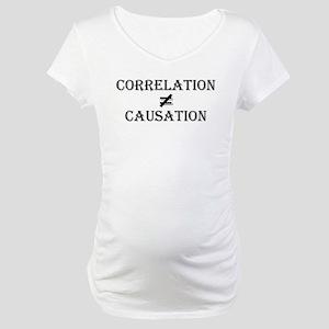 Correlation Causation Maternity T-Shirt