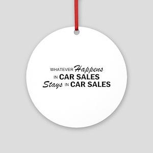 Whatever Happens - Car Sales Ornament (Round)