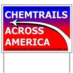 Chemtrails Yard Sign by J.E.Moores