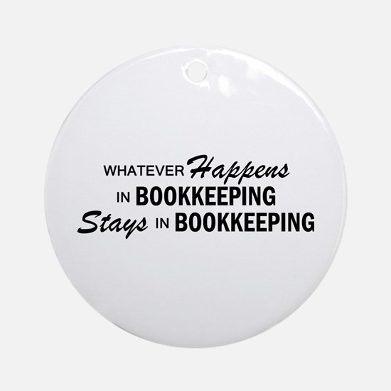 Whatever Happens - Bookkeeping Ornament (Round)