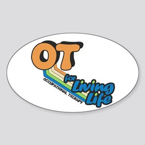 OT For Living Life Sticker (Oval)