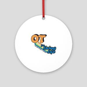 OT For Living Life Ornament (Round)