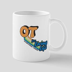 OT For Living Life Mug