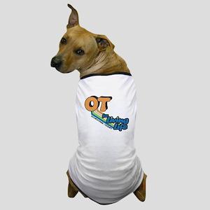 OT For Living Life Dog T-Shirt