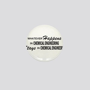 Whatever Happens - Chemical Engineering Mini Butto