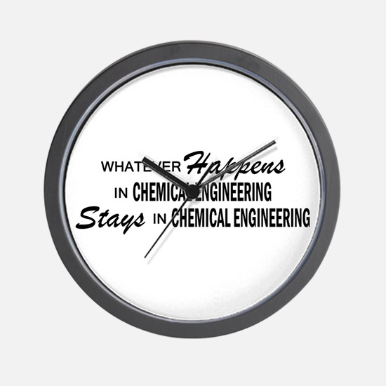 Whatever Happens - Chemical Engineering Wall Clock