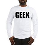 GEEK (Bold) Long Sleeve T-Shirt
