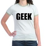 GEEK (Bold) Jr. Ringer T-Shirt