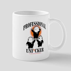 PROFESSIONAL UNF*CKER Mug