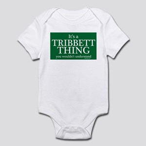 It's a Tribbett Thing Infant Bodysuit