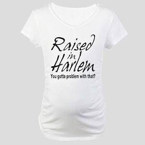 Harlem, new york Maternity T-Shirt
