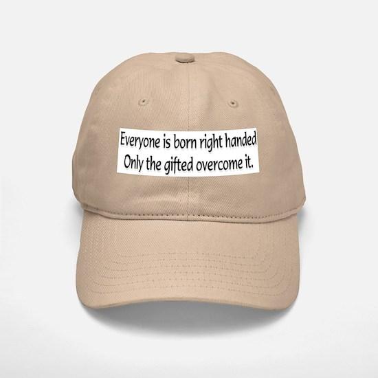 Everyone is born .... Cap