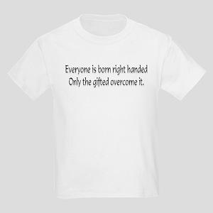 Everyone is born .... Kids T-Shirt