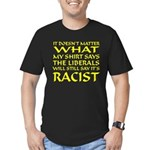 Racist! Men's Fitted T-Shirt (dark)