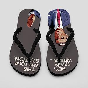 Trainwreck Flip Flops