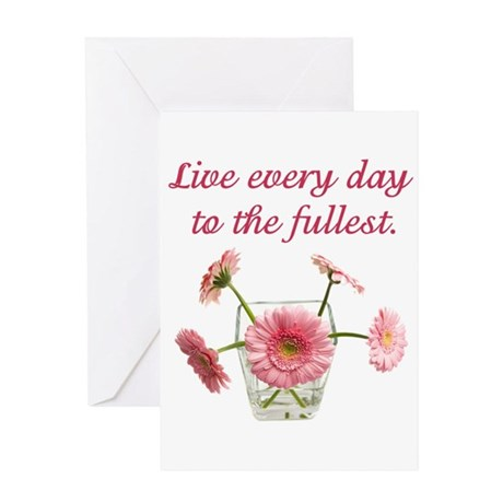 Beautiful Quote/Flowers Greeting Card