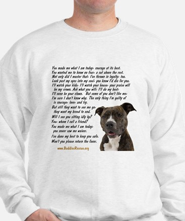Only Thing, Pit Bull - Sweatshirt