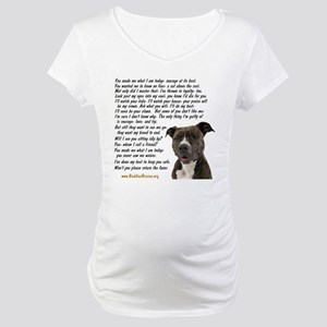 Only Thing, Pit Bull - Maternity T-Shirt