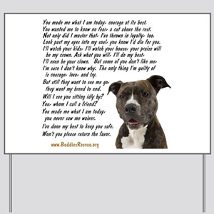 Only Thing, Pit Bull - Yard Sign
