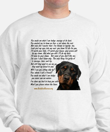 Only Thing, Rottweiler Sweatshirt