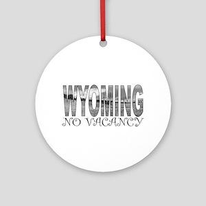 No Vacancy Ornament (Round)