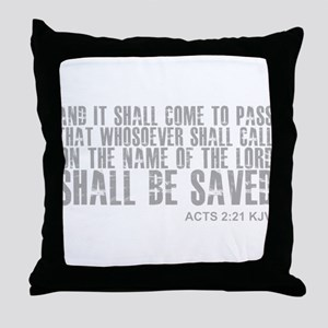 Call on Jesus and be saved Throw Pillow