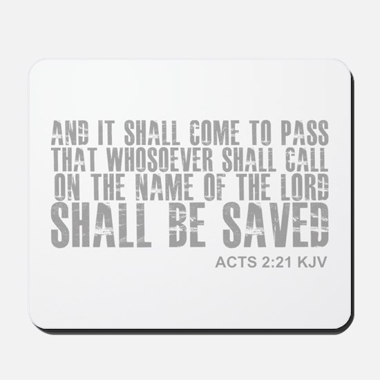 Call on Jesus and be saved Mousepad