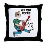 My Dad ROCKS Throw Pillow