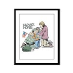 Daddy's Home! Framed Panel Print