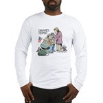Daddy's Home! Long Sleeve T-Shirt