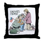 Daddy's Home! Throw Pillow