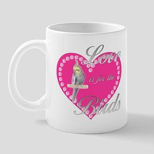 Love is for the Birds Mug