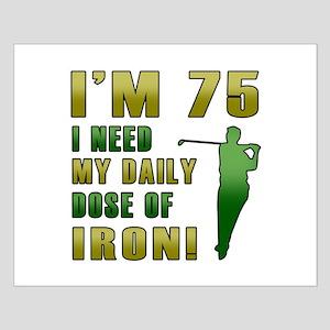 75th Birthday Golf Humor Small Poster