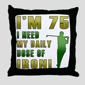 75th Birthday Golf Humor Throw Pillow