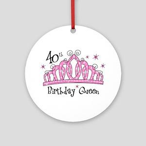Tiara 40th Birthday Queen Ornament (Round)