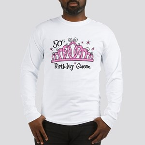 Tiara 50th Birthday Queen Long Sleeve T-Shirt