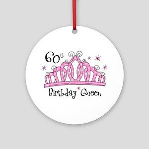 Tiara 60th Birthday Queen Ornament (Round)