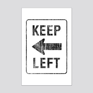 Keep Left Mini Poster Print